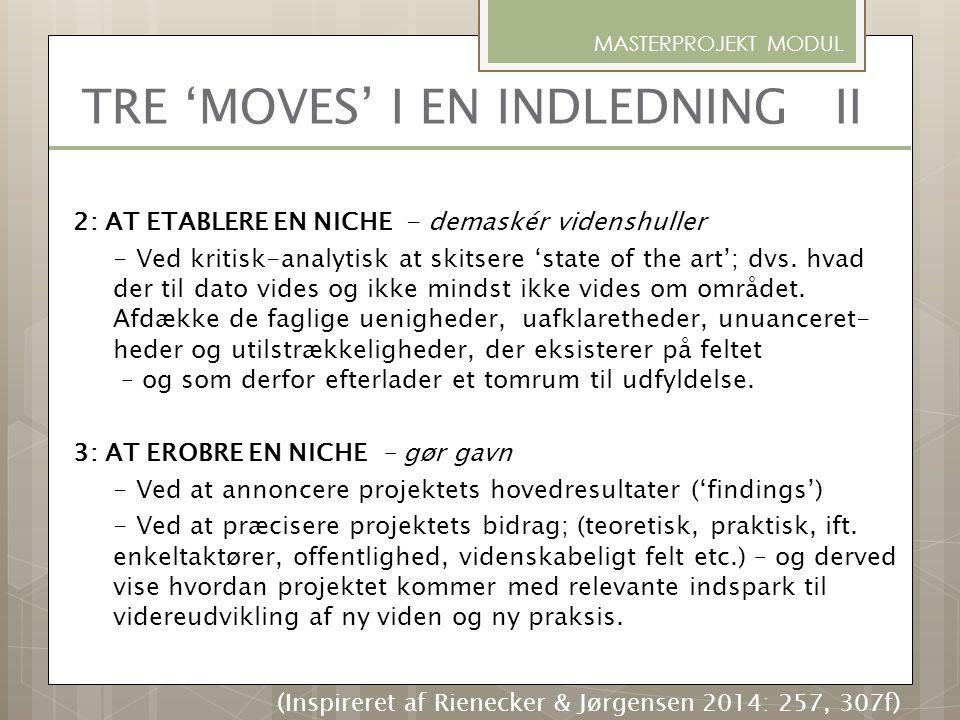 TRE 'MOVES' I EN INDLEDNING II