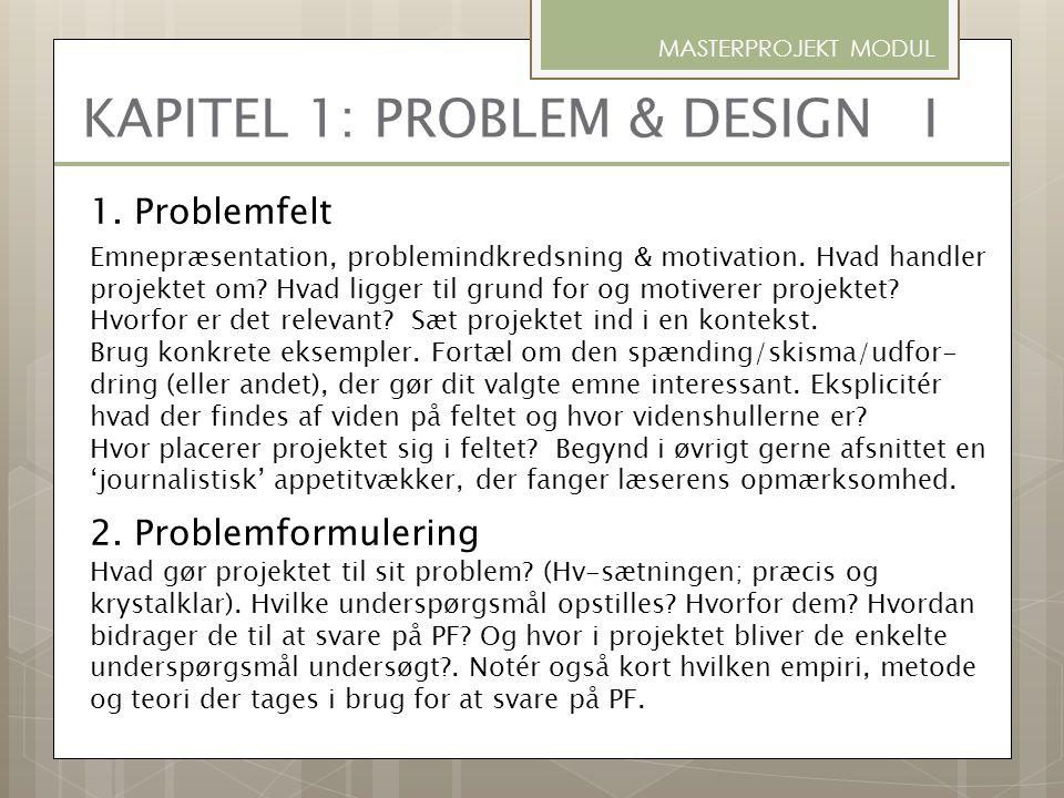 KAPITEL 1: PROBLEM & DESIGN I