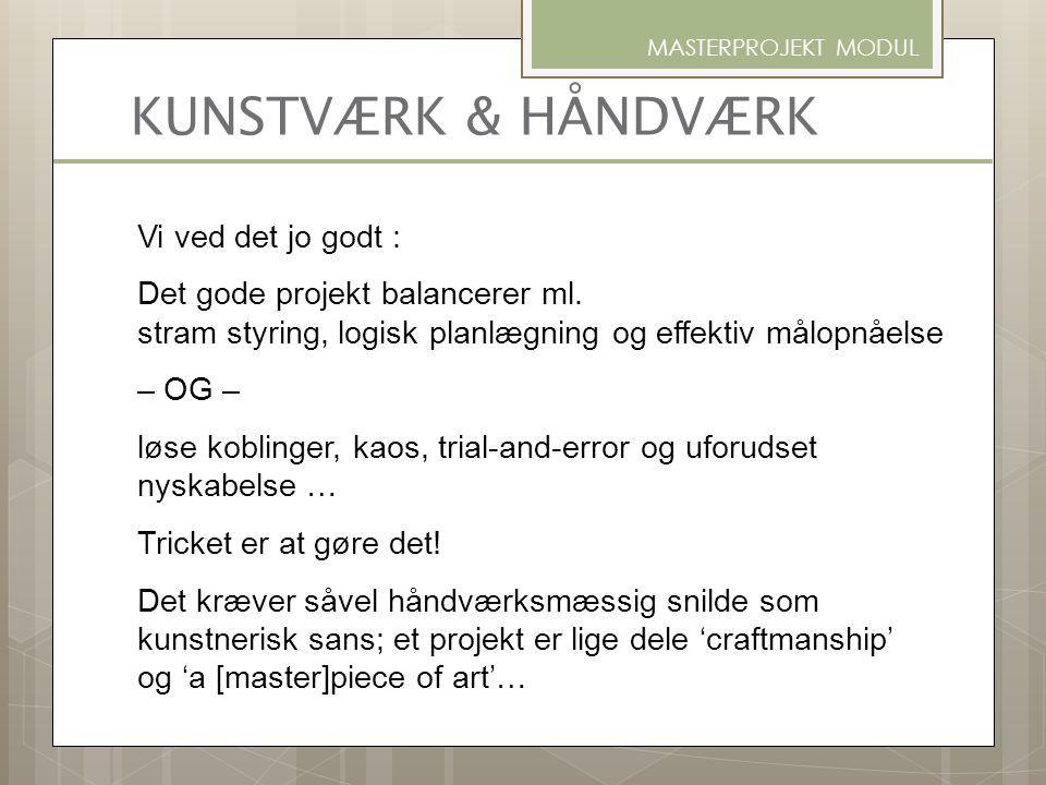 MASTERPROJEKT MODUL KUNSTVÆRK & HÅNDVÆRK.