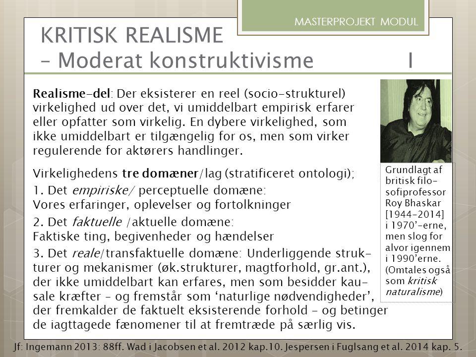 KRITISK REALISME – Moderat konstruktivisme I
