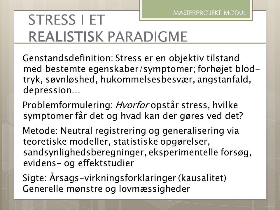 STRESS I ET REALISTISK PARADIGME