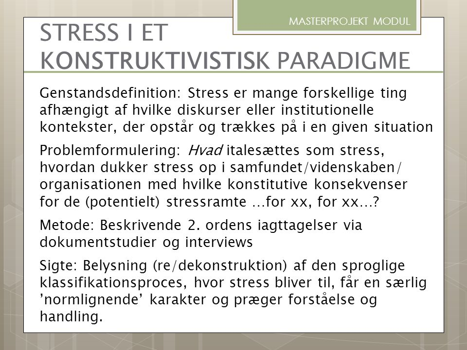 STRESS I ET KONSTRUKTIVISTISK PARADIGME
