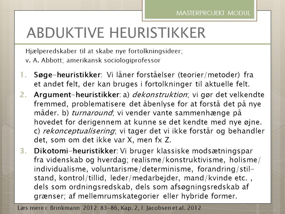 ABDUKTIVE HEURISTIKKER