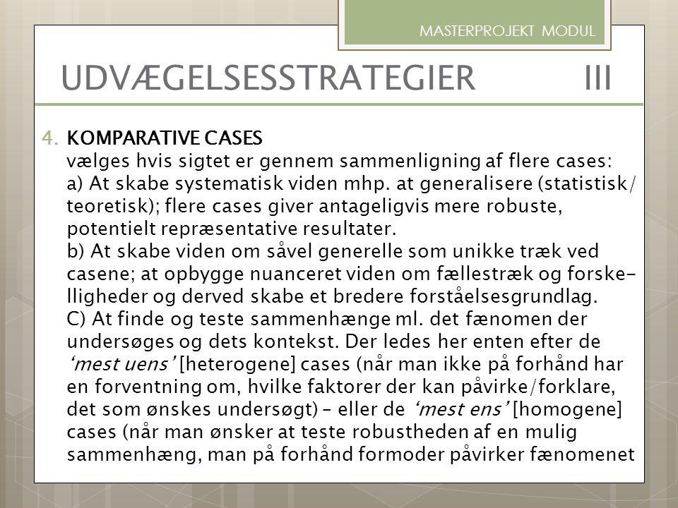 UDVÆGELSESSTRATEGIER III