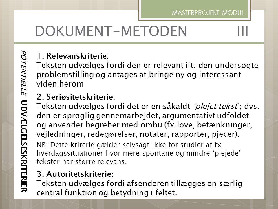 DOKUMENT-METODEN III 1. Relevanskriterie: