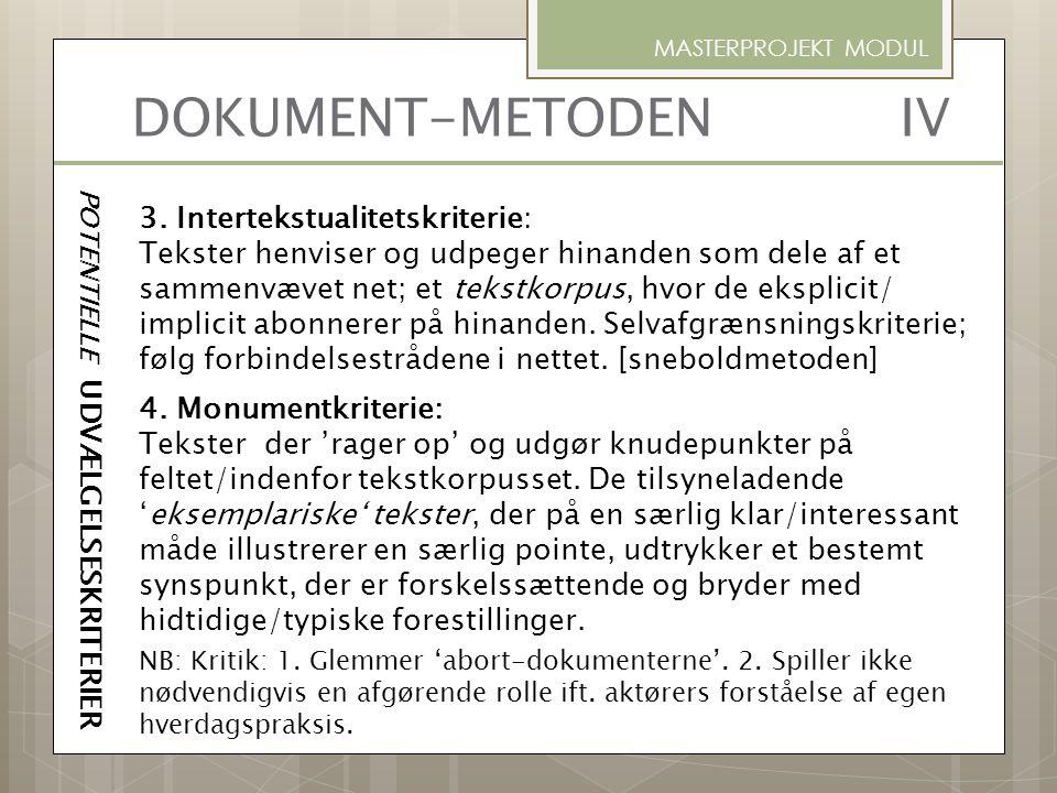DOKUMENT-METODEN IV 3. Intertekstualitetskriterie: