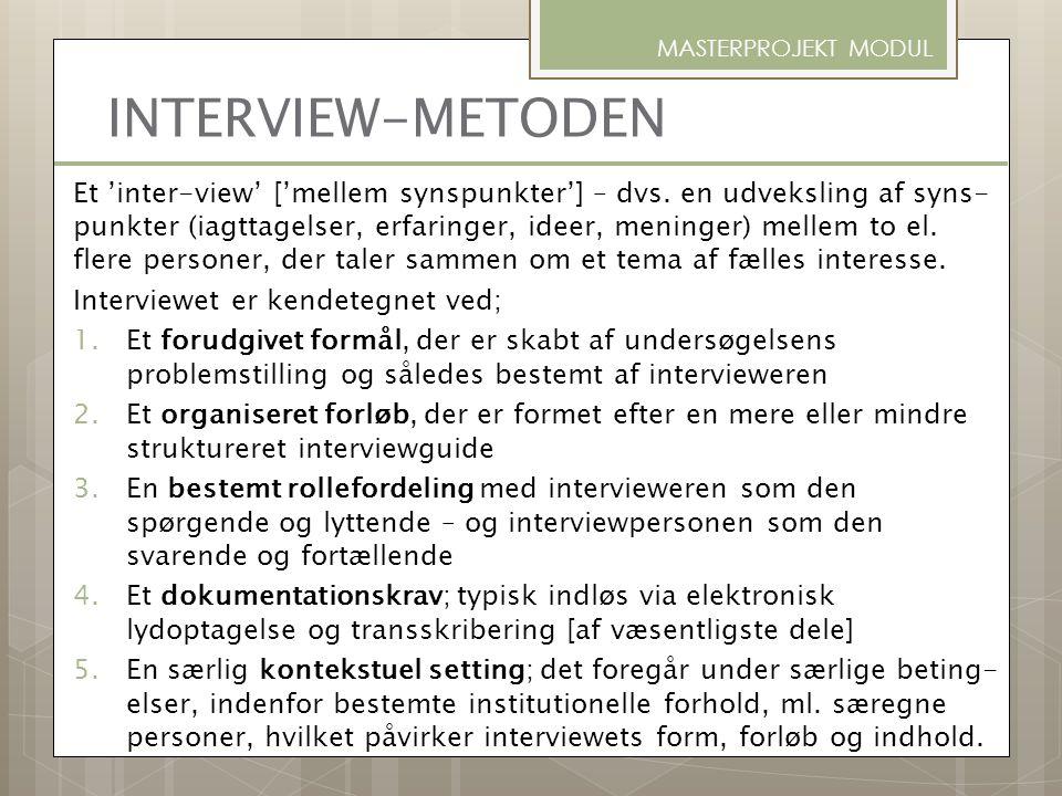 INTERVIEW-METODEN MASTERPROJEKT MODUL.