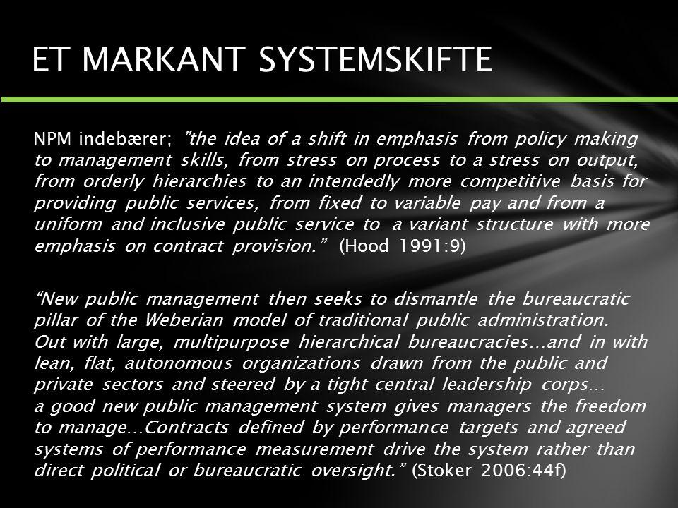 ET MARKANT SYSTEMSKIFTE