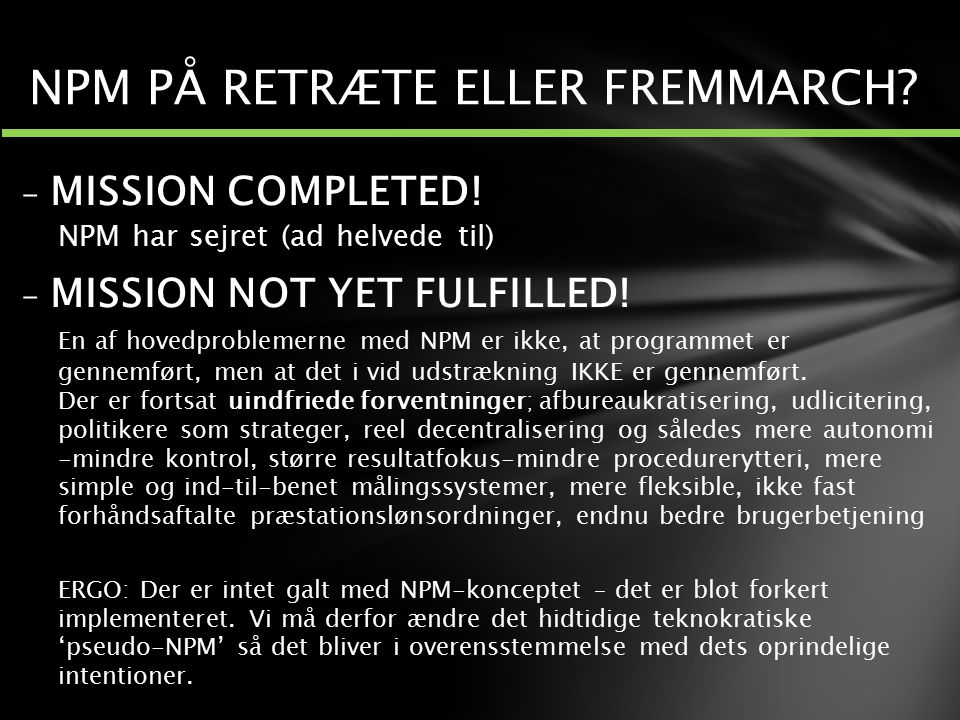 NPM PÅ RETRÆTE ELLER FREMMARCH
