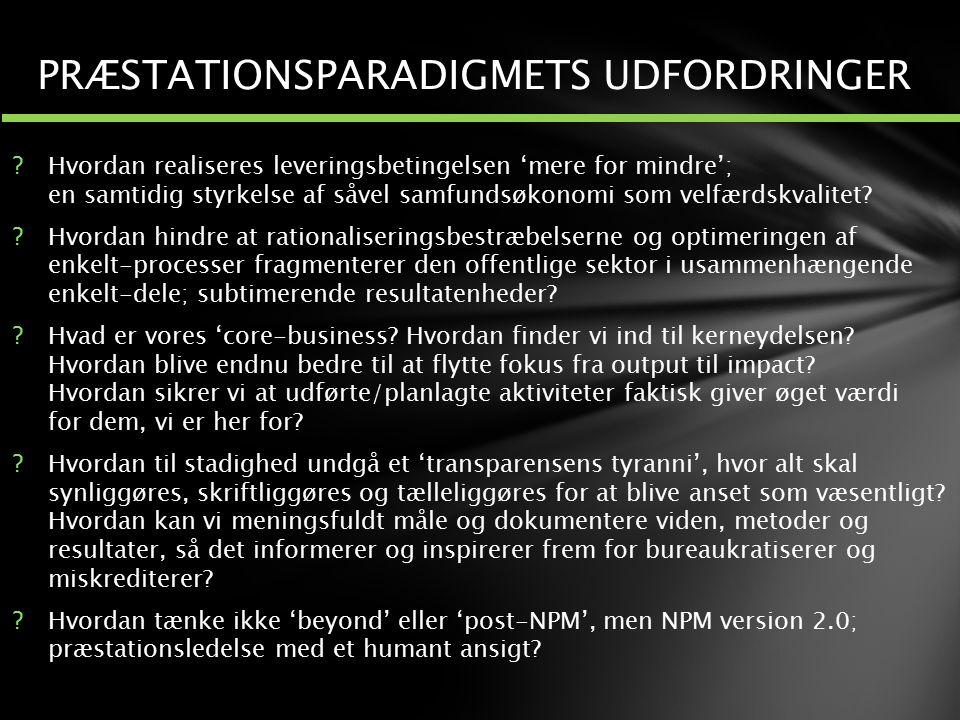 PRÆSTATIONSPARADIGMETS UDFORDRINGER
