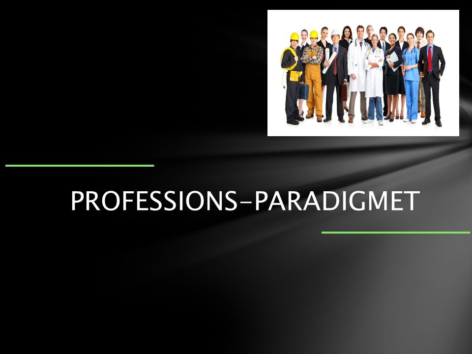 PROFESSIONS-PARADIGMET