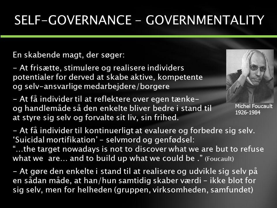 SELF-GOVERNANCE - GOVERNMENTALITY