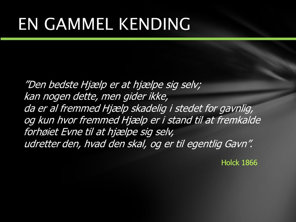 EN GAMMEL KENDING