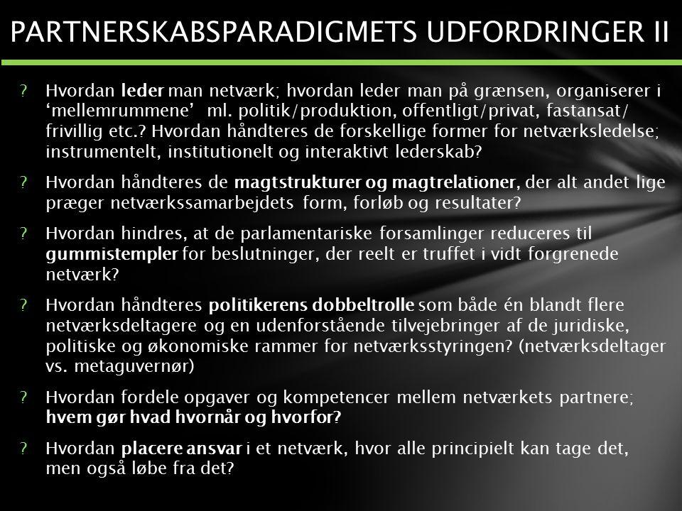 PARTNERSKABSPARADIGMETS UDFORDRINGER II