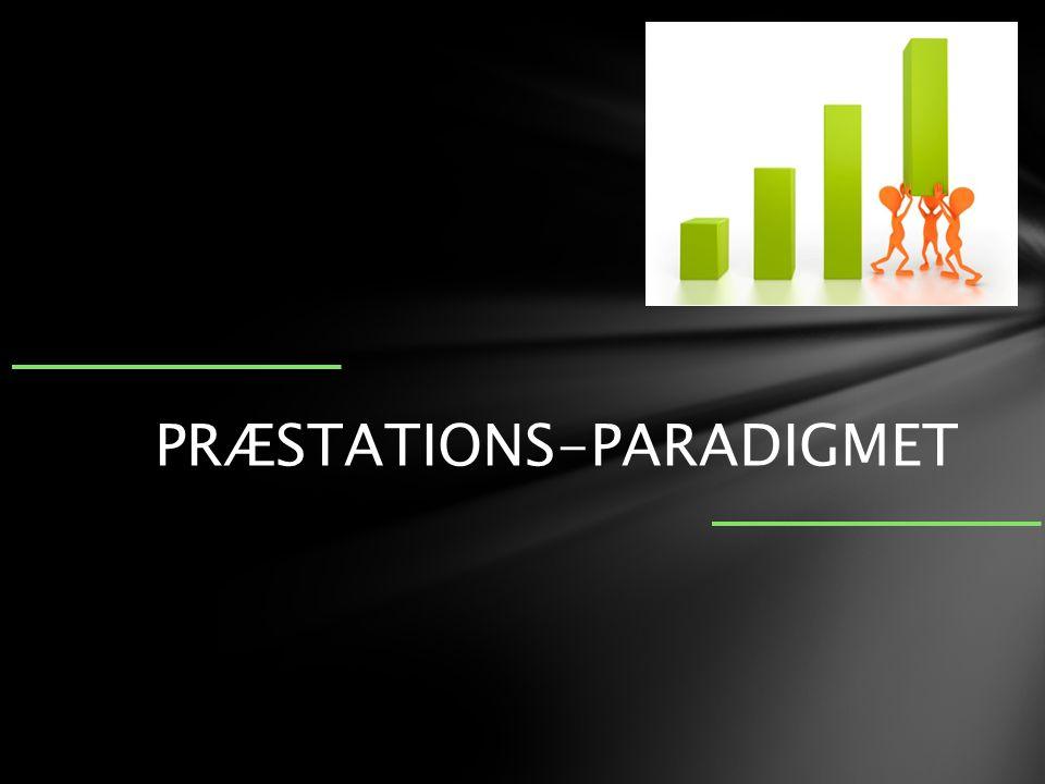 PRÆSTATIONS-PARADIGMET