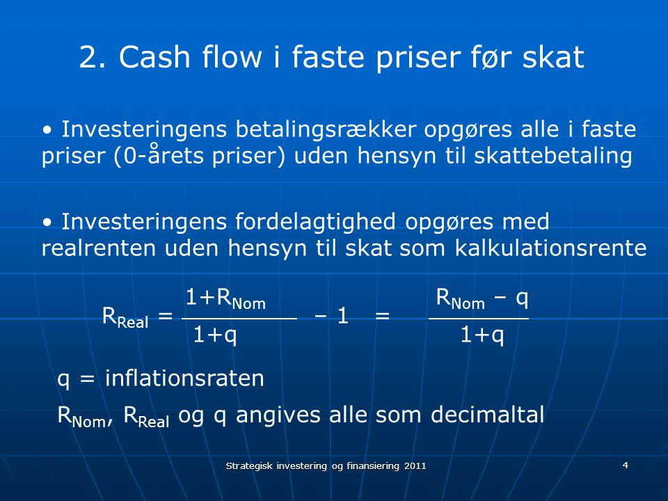 Cash flow i faste priser før skat