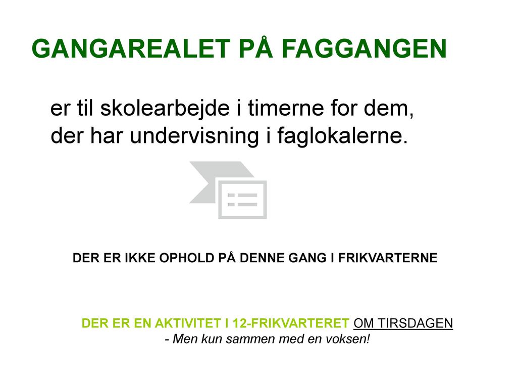 GANGAREALET PÅ FAGGANGEN