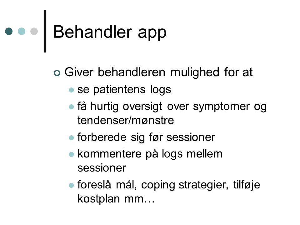 Behandler app Giver behandleren mulighed for at se patientens logs