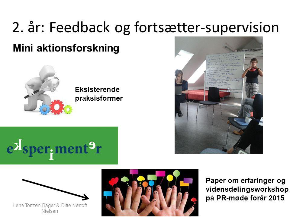 2. år: Feedback og fortsætter-supervision