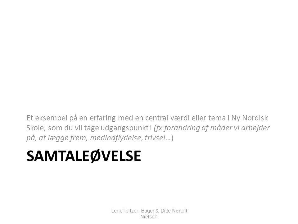 Lene Tortzen Bager & Ditte Nørtoft Nielsen