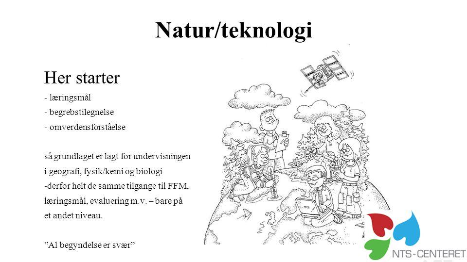 Natur/teknologi Her starter læringsmål begrebstilegnelse