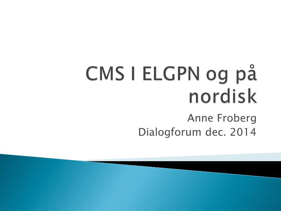 CMS I ELGPN og på nordisk