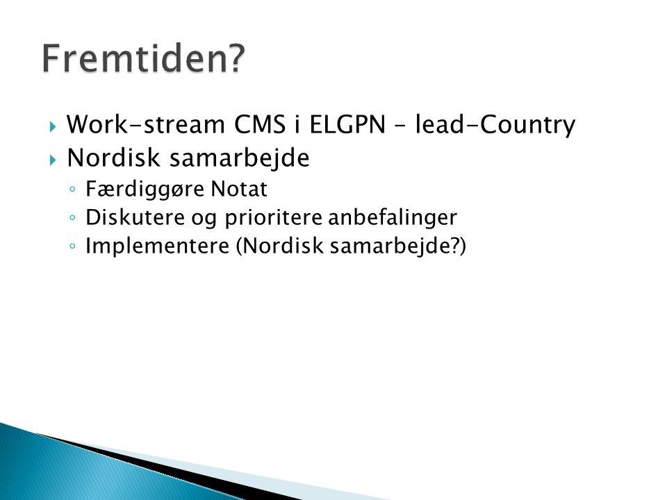 Fremtiden Work-stream CMS i ELGPN – lead-Country Nordisk samarbejde