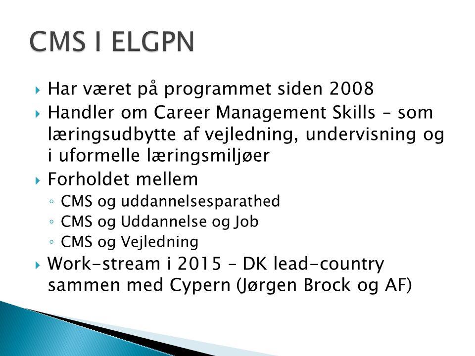 CMS I ELGPN Har været på programmet siden 2008