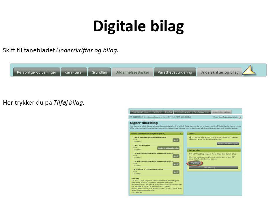 Digitale bilag Skift til fanebladet Underskrifter og bilag.