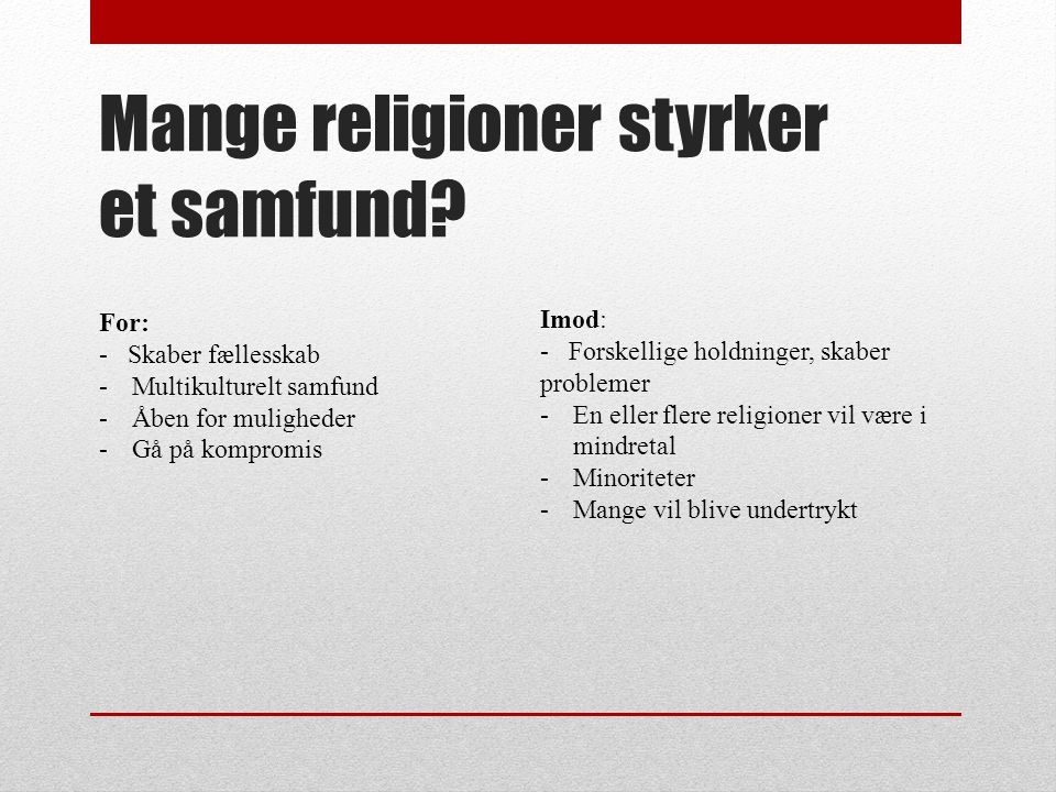 Mange religioner styrker et samfund