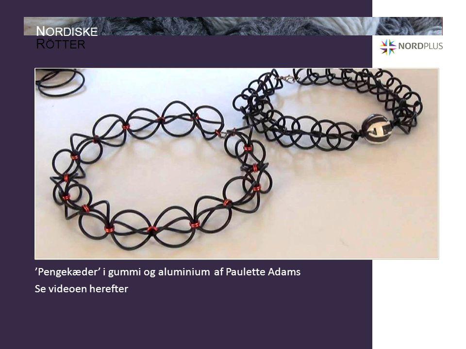'Pengekæder' i gummi og aluminium af Paulette Adams