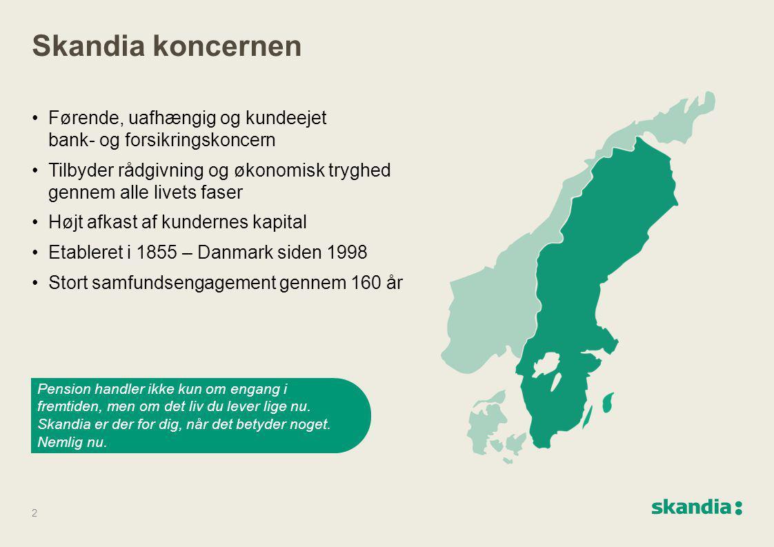 Skandia koncernen Førende, uafhængig og kundeejet bank- og forsikringskoncern. Tilbyder rådgivning og økonomisk tryghed gennem alle livets faser.
