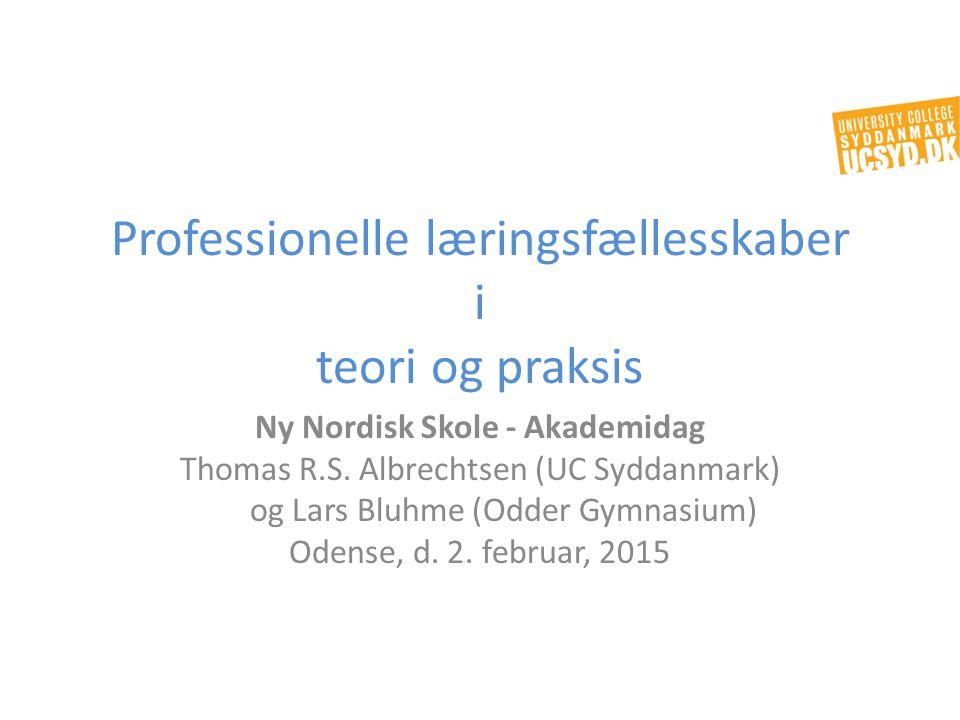 Professionelle læringsfællesskaber i teori og praksis