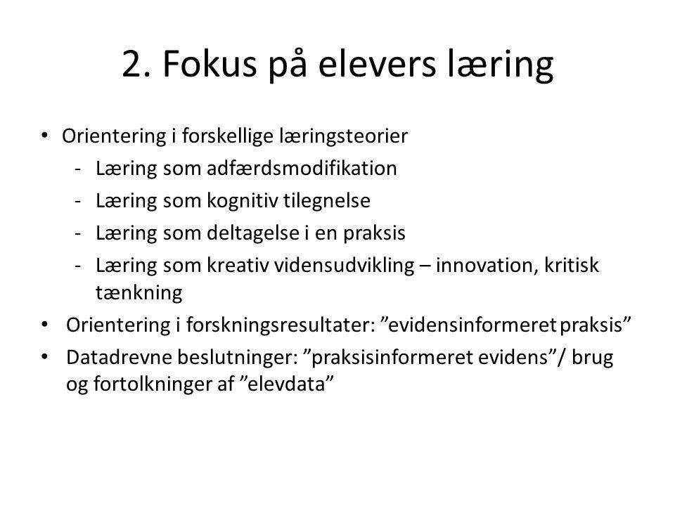 2. Fokus på elevers læring