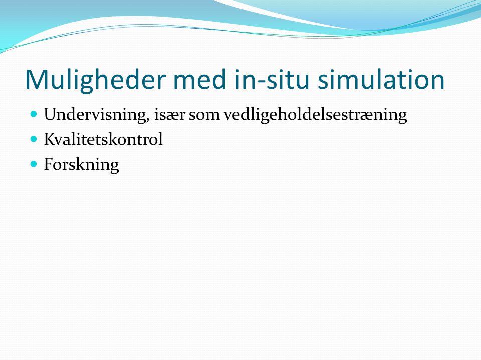 Muligheder med in-situ simulation