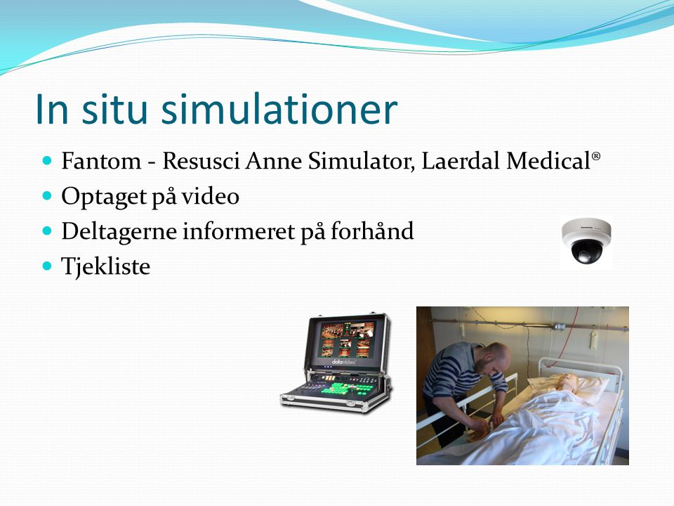 In situ simulationer Fantom - Resusci Anne Simulator, Laerdal Medical®