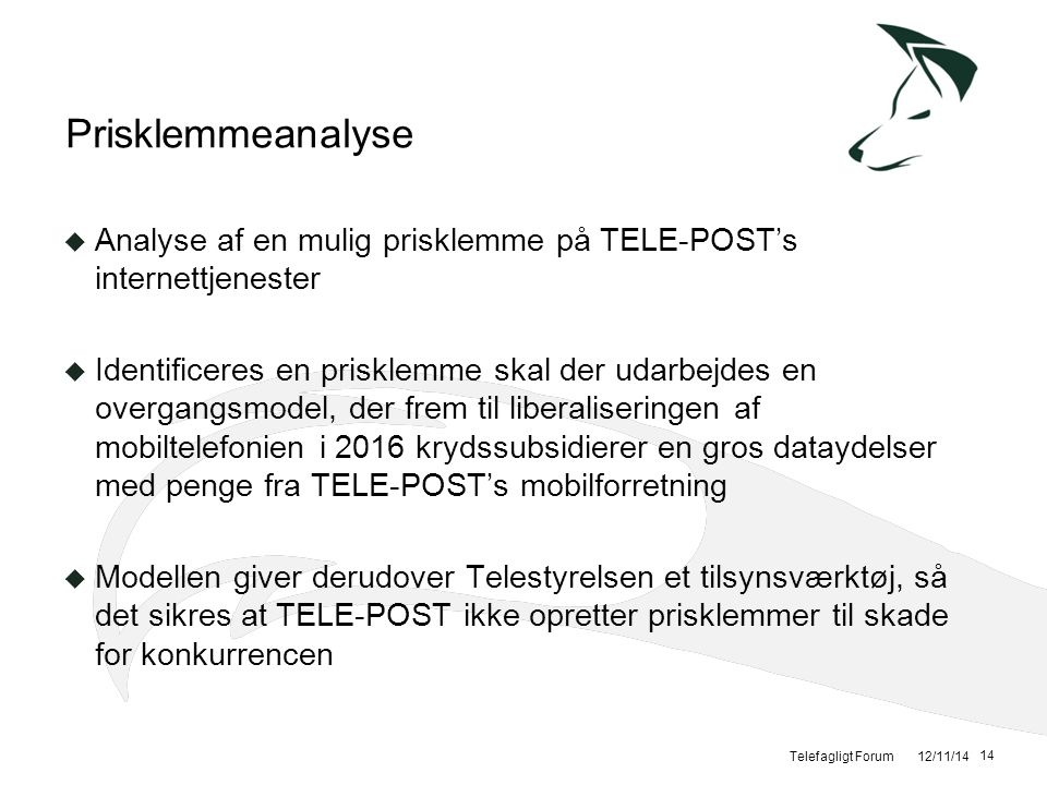 Prisklemmeanalyse Analyse af en mulig prisklemme på TELE-POST's internettjenester.