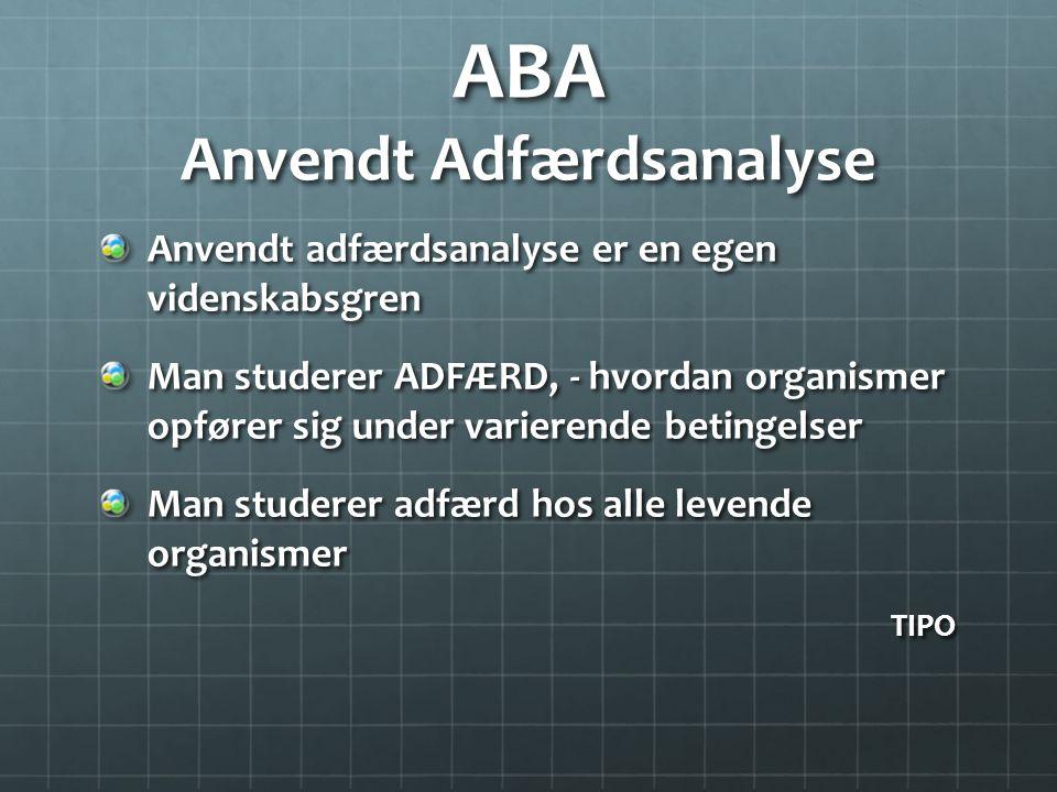 ABA Anvendt Adfærdsanalyse