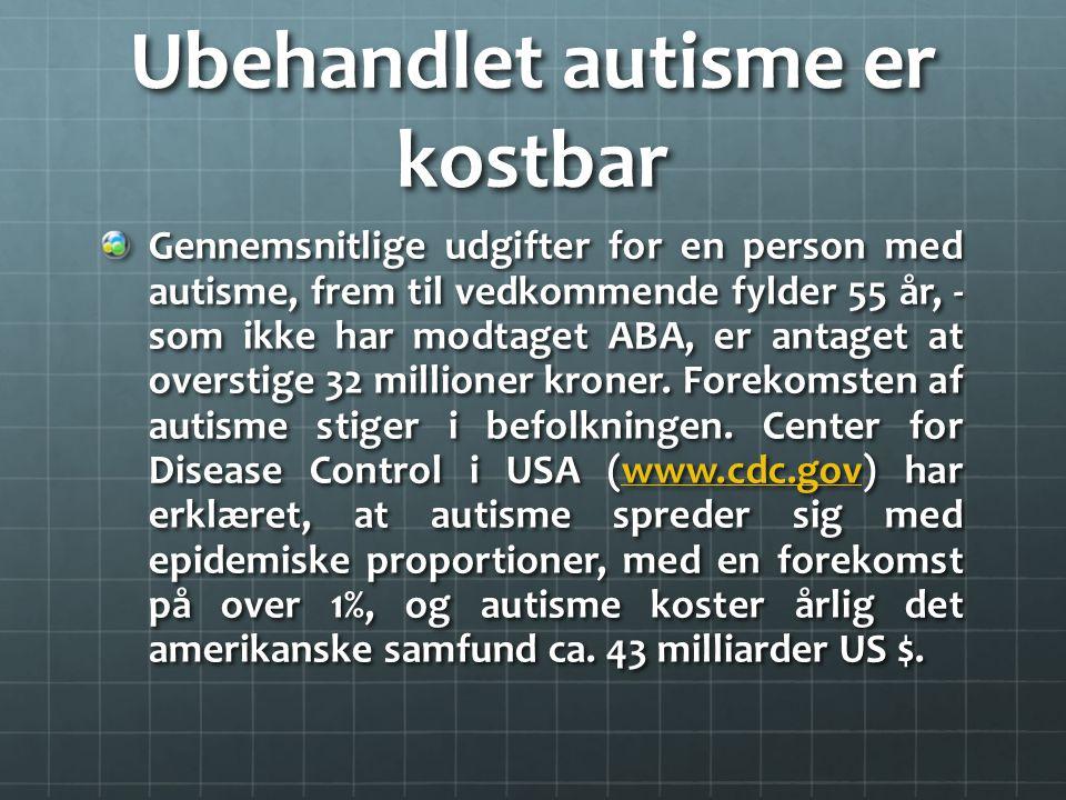 Ubehandlet autisme er kostbar