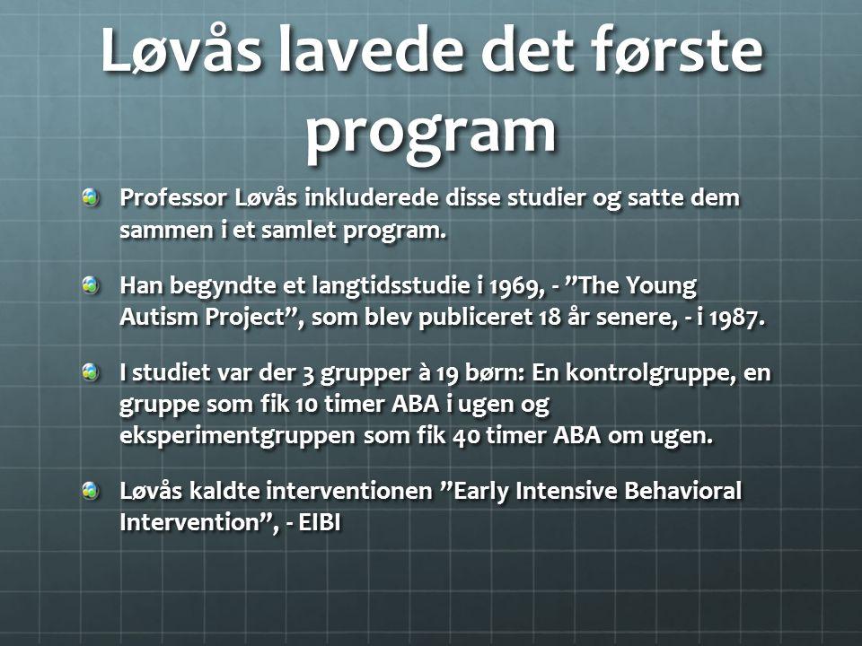 Løvås lavede det første program