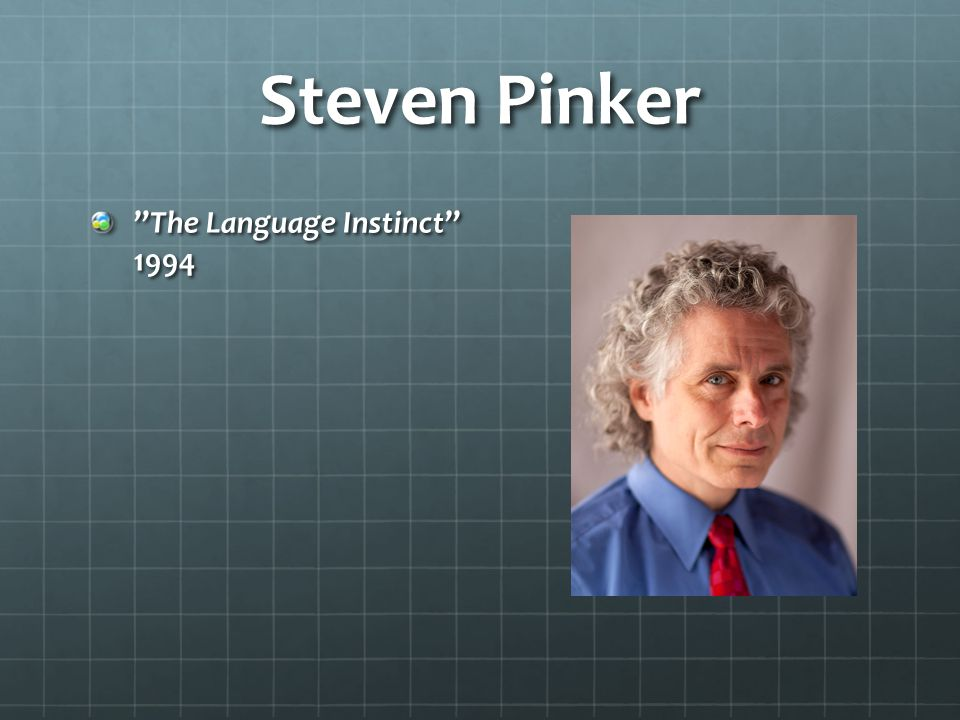 Steven Pinker The Language Instinct 1994