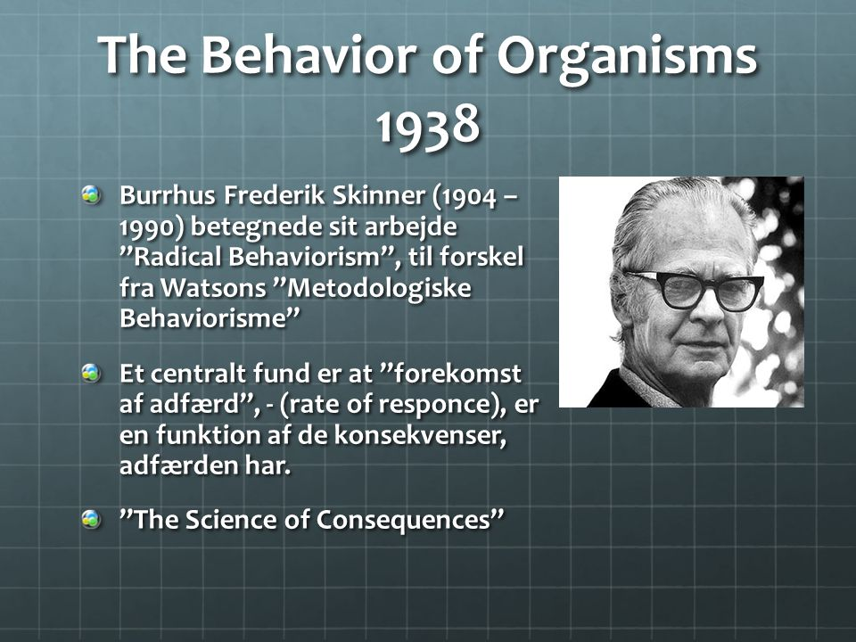 The Behavior of Organisms 1938