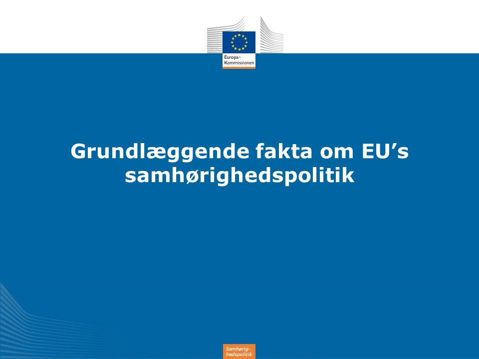 Grundlæggende fakta om EU's samhørighedspolitik