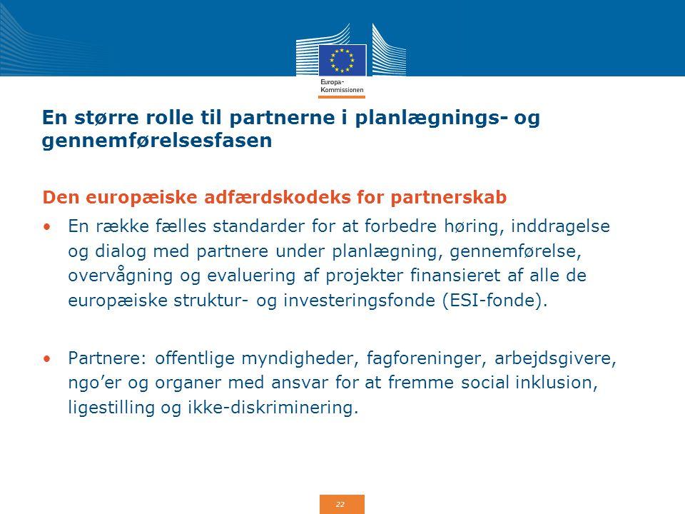 En større rolle til partnerne i planlægnings- og gennemførelsesfasen