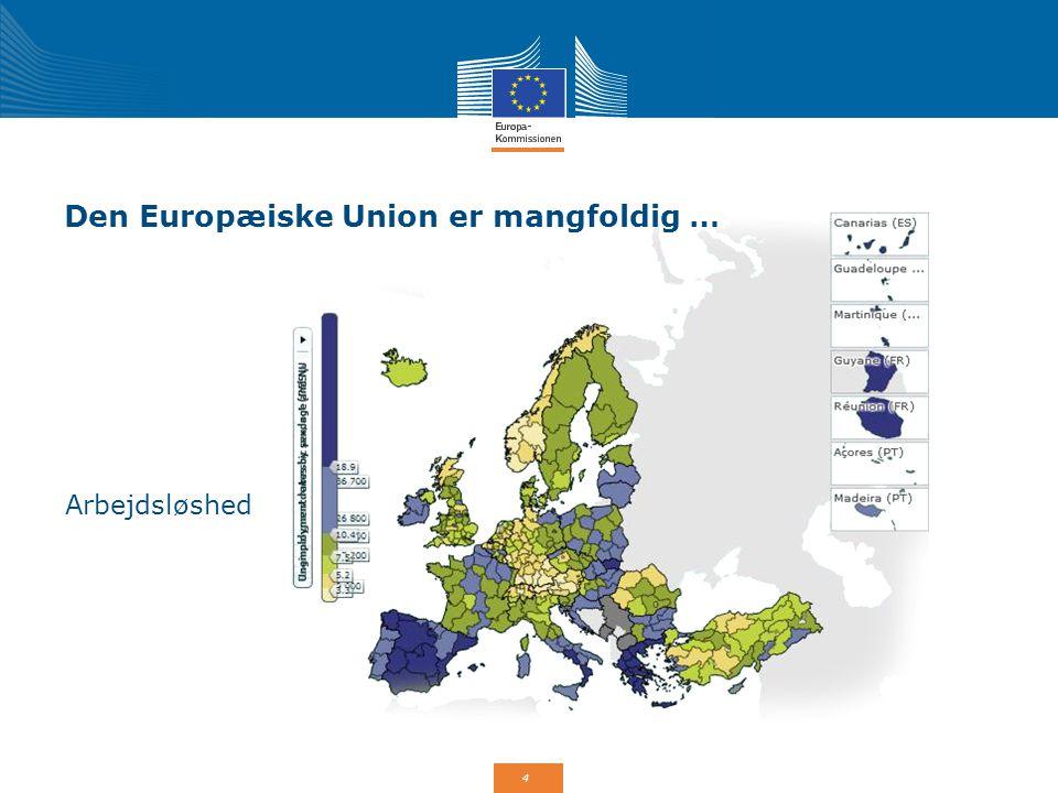 Den Europæiske Union er mangfoldig …