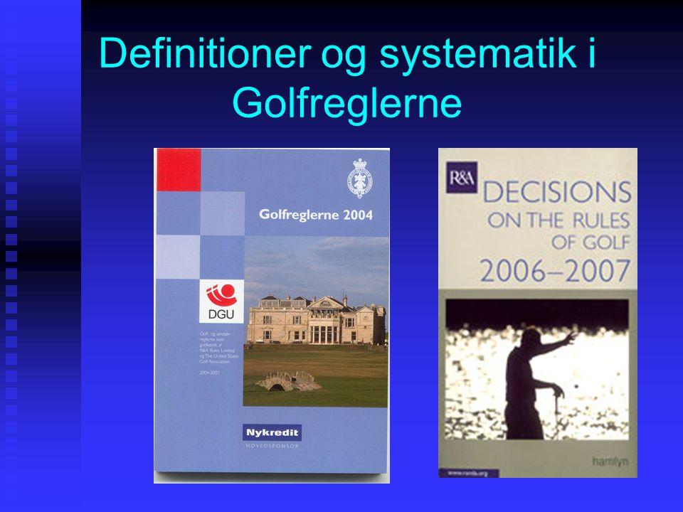 Definitioner og systematik i Golfreglerne