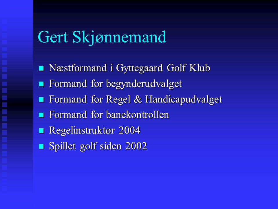 Gert Skjønnemand Næstformand i Gyttegaard Golf Klub