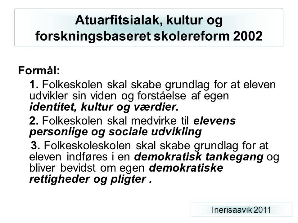 Atuarfitsialak, kultur og forskningsbaseret skolereform 2002