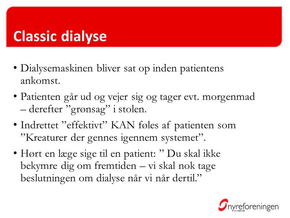 Classic dialyse Dialysemaskinen bliver sat op inden patientens ankomst.
