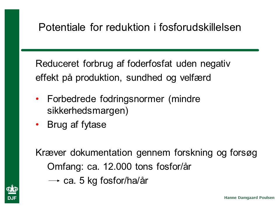 Potentiale for reduktion i fosforudskillelsen